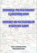 Demokratija i multikulturalnost u jugoisticnoj Evropi