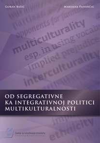 Od segregativne ka integrativnoj politici multikulturalnosti